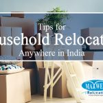 Tips for Household Relocation Anywhere in India