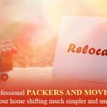 How professional packers and movers may make your home shifting much simpler and smoother?