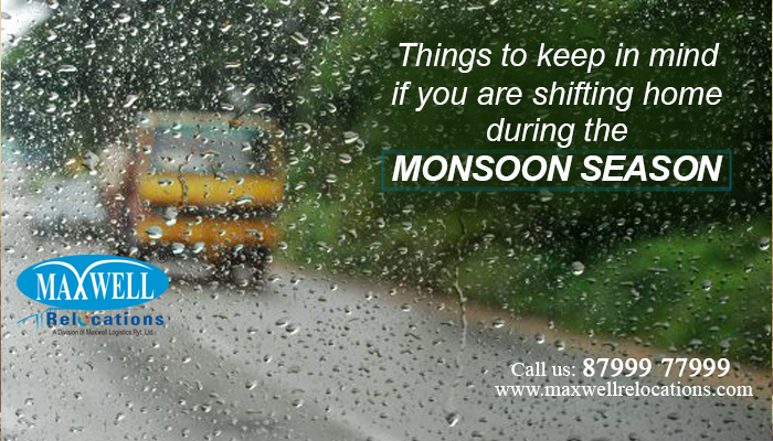 shifting home during monsoon