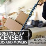 Reasons to Hire a Licensed Packers and Movers