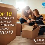 Top 10 Guidelines to Follow on Home Shifting During COVID-19