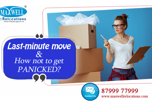 Last-minute move and how not to get panicked?
