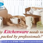 Why Kitchenware Needs to be Packed by Professionals?